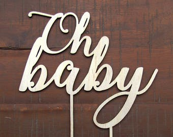 BABY SHOWER Cake Topper, wooden Oh Baby cake topper for baby shower or special occassion, party