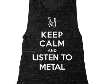 Keep Calm And Listen To Metal   Women's Muscle Tank Top