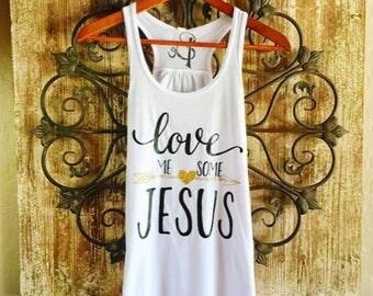 Love Me Some Jesus Tank Top