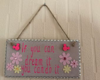 Disney inspired wall sign/plaque if you can dream it you can do it