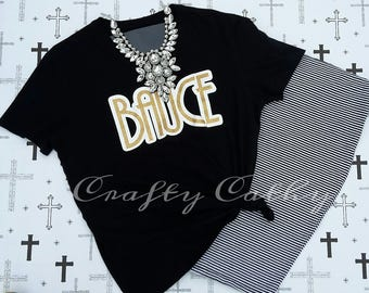 Bauce Tee -  Make a statement, let em' know your a BAUCE!