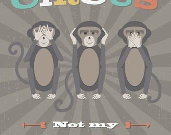 Not My Circus Children's Wall Art Print 11x14, Nursery Wall Art, Kid's Art Decor, Gender Neutral Nursery, Monkeys, Animal