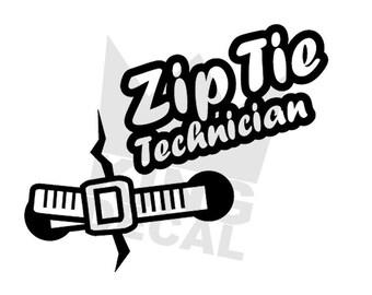 Zip tie technician [Vinyl decal]