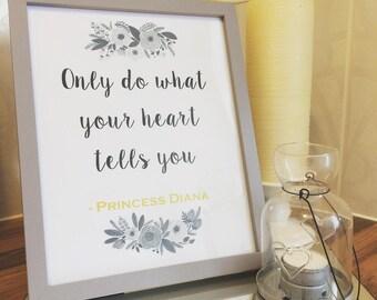 Princess Diana Quote Print