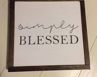 Simply Blessed - Wooden Sign