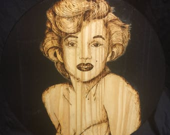 Marilyn Monroe wood burning