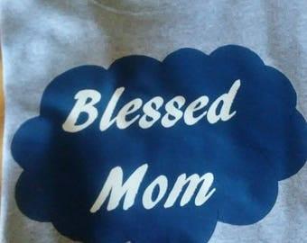 Blessed Mom tshirt