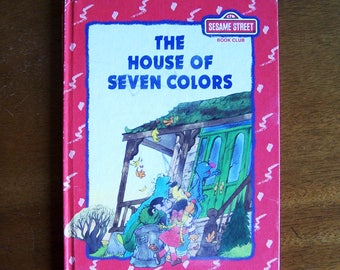The House of Seven Colors by Madeline Sunshine - Children's Book - Sesame Street - Muppets - CTW
