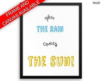 Sun Printed  Poster Rain Framed Sun Inspirational Art Rain Inspirational Print Sun Canvas Rain quote art
