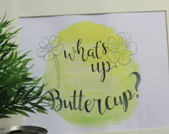 Original Watercolour Painting | What's Up, Buttercup?