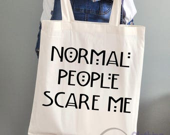 Large 'Normal people scare me' Cotton Tote Bag Funny Gifts Weddings Hen Party Birthdays