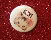 C*NT 1 Inch Pin