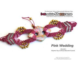 "SALE! Macrame patterns, Macrame tutorial, Micro macrame pattern tutorial | PDF, 3 Videos | ""Pink Wedding"" bracelet | Polymer & Micro Macrame"