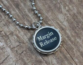 Typewriter Key Necklace, Vintage Margin Release, Writer Jewelry