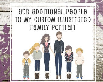 Add Additional People to Your Custom Illustrated Family Portrait