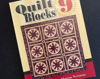 Quilt Book - Quilt Blocks X 9 by Bobbie A. Aug and Sharon Newman