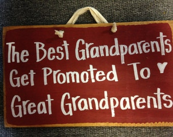 Best Grandparents get promoted to GREAT Grandparents sign wood gift from children custom personalized quotes sayings
