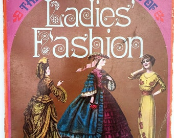 1850-1920 The Wonderful World of LADIES FASHION Vintage 1971 Softcover Book of Black & White Illustrations 265 Pages