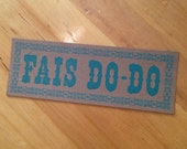 FAIS DO-DO Letterpress Poster French Cajun