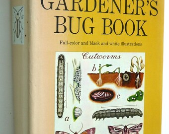 Gardener's Bug Book Westcott vintage gardening insects pests nature greenhouse farmers agricultural organic