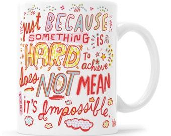 Motivational Mug Inspirational Mug Message Mug Self Care Gift Positivity Mug BFF Mug Encouragement Gift Inspirational Gift Self Help