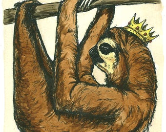 Brown Sloth King 5 x 7  (an original hand painted king)