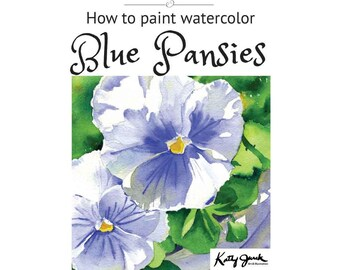 How to Watercolor - Paint Blue Pansies - Beginner Intermediate Watercolor Painting Tutorial Lesson
