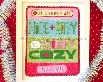 nice and rosy are we Christmas print