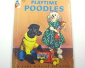 Playtime Poodles Vintage 1950s Rand McNally Children's Book by Helen Wing