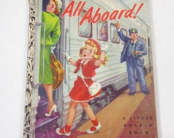 "All Aboard 1950s Vintage Children's Little Golden Book by Marion Conger Illustrated by Corinne Malvern ""A"" Edition"