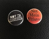 "not my president set 1"" buttons"