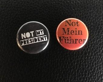 "not my president set 1"" buttons"