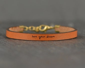 live your dream | follow your dreams | go confidently | gift for daughter | dream leather bracelet | gifts under 25 | message band | leather