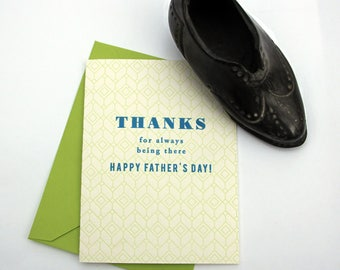 Thanks For Always Being There, Happy Father's Day - Greeting Card