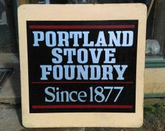 Vintage Hand Painted Wood Sign- Portland Stove Foundry- Man Cave - Advertising - Bar/ Restaurant  Decor