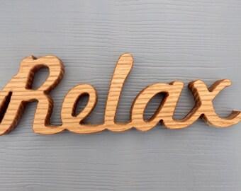 wood relax sign shelf sitter word art oak hardwood