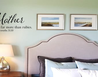 Mother...She is worth far more than Rubies Wall Decal - Proverbs 31 wall words- wall sticker - wall transfer