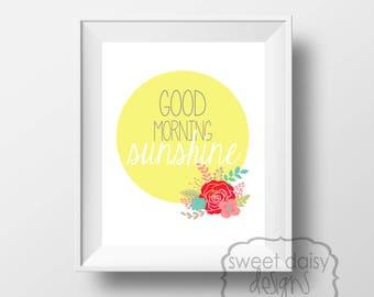 Nursery Art, Quotes, Good Morning Sunshine, Digital File, PRINTABLE, Inspirational Quotes, Printable Artwork, Typography, Nursery Decoration