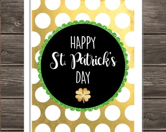 Happy St. Patrick's Day Gold Foil Dot with Clover, 11x14 printable instant download