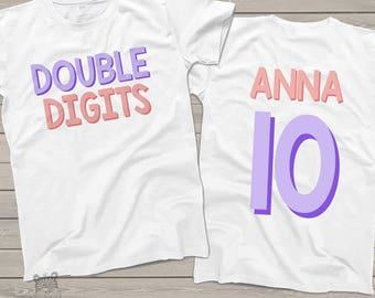 Tenth birthday double digits shirt - fun girls 10th birthday shirt - front and back personalized gift  DDG10