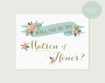 PRINTABLE Matron of Honor Wedding Card // Will you be my Matron of Honor // Bridal Party // Bridesmaid Card // INSTANT DOWNLOAD