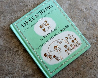 Vintage Childrens Book A Hole Is To Dig Maurice Sendak First Book of Definitions Ruth Krauss Illustrated 1950s