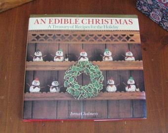 Edible Christmas, a Holiday Recipe Book