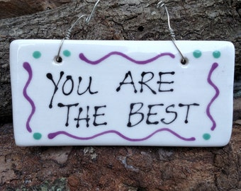 You are the best hanging sign.