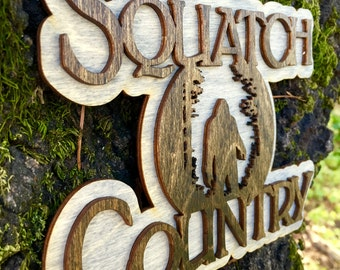 Laser Cut Wooden Squatch Country Sign