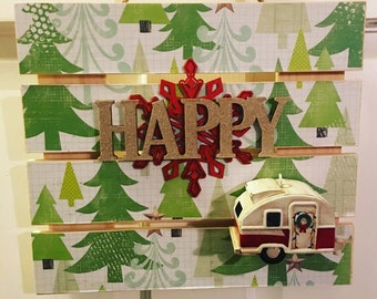 Wooden Sign - Vintage Trailer RV Camper Christmas HAPPY CAMPER Holiday Camping Welcome