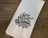 Hand Towel | Kitchen Towel | spoon | Embroidered | Handmade | Sarcastic | Gift | Funny | Decor | Valentine's Day | Tea Towel | Flour Sack