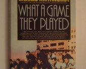 CLEARANCE! What A Game They Played by Richard Whittingham 1984 First Edition hardbound NFL Red Grange Sammy Baugh Sid Luckman Don Hutson