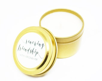 Final Sale - Renewing Friendship with Virginia Fir Soy Candle in 2 Oz Gold Travel Tin 10 Plus Hours Burn Time