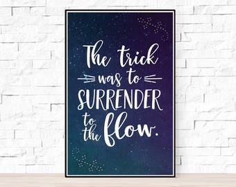 """Phish Lyrics Quote Poster - Lizards - """"The trick was to surrender to the flow"""""""